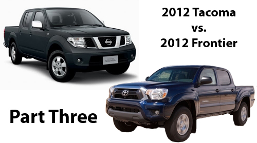2012 Toyota Tacoma vs. 2012 Nissan Frontier – A Comparison – Part 3