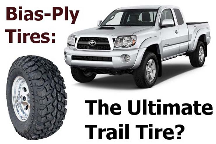 Bias Ply Best Tire Option