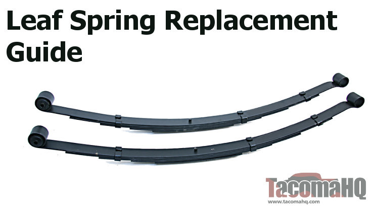 Tacoma Replacement Leaf Spring Buyer's Guide